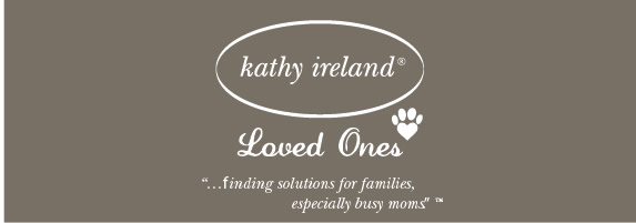 Kathy Ireland Loved Ones... finding solutions for families, especially busy moms